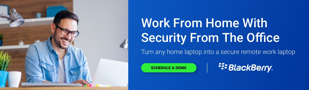Blackberry: Work from home with security from the office